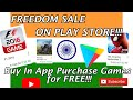 Play Store Ka Freedom sale on In App Purchase Games   How to buy them for free!!