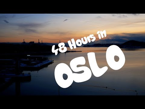 48 Hours in Oslo in 48 Seconds