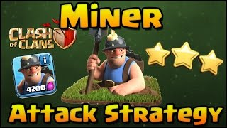 TH11 MIner attack After update -ICE ICE BABY (3 star strategy)/clash of clans