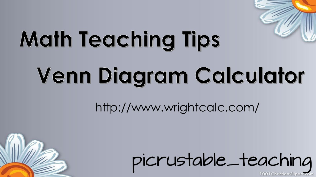 Math teaching tips venn diagram calculator wrightcalc youtube math teaching tips venn diagram calculator wrightcalc pooptronica