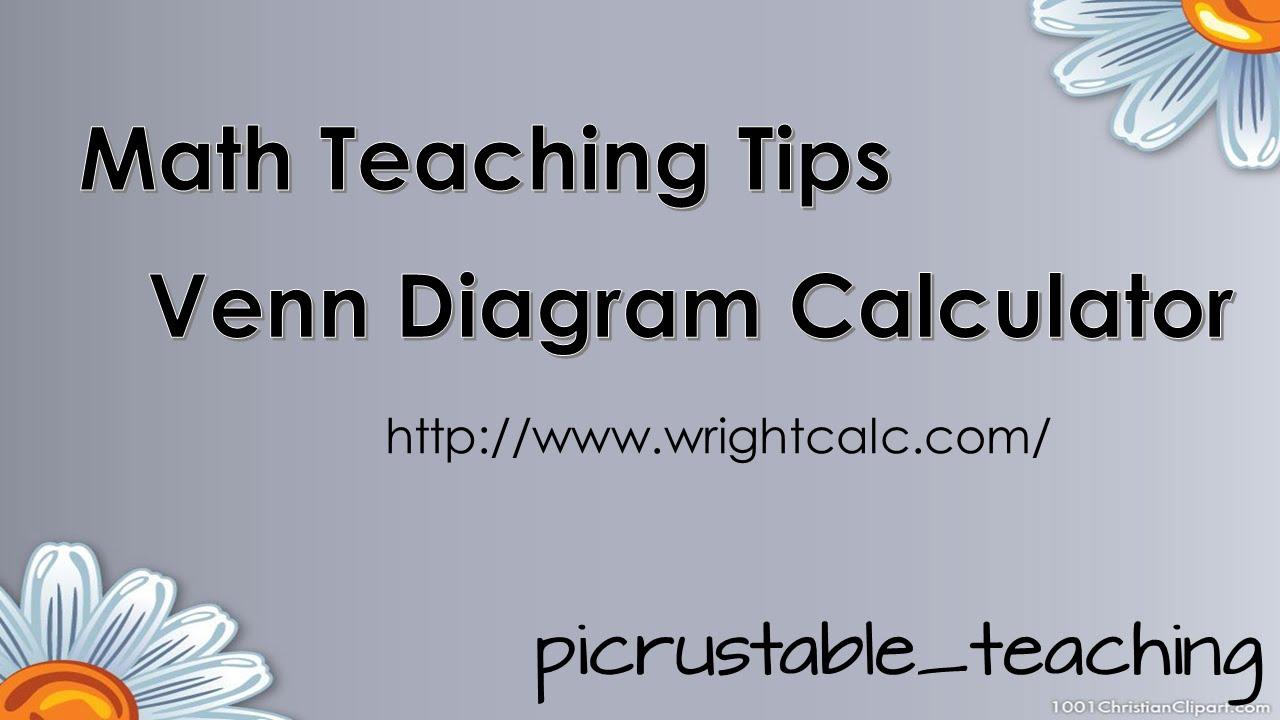 math teaching tips venn diagram calculator wrightcalc [ 1280 x 720 Pixel ]