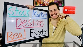 Why Stock Market Investing DESTROYS Real Estate Investing!