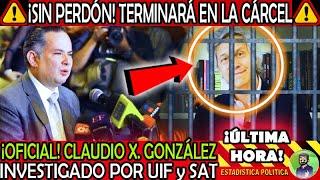ES OFICIAL ¡ CLAUDIO X GONZALEZ INVESTIGADO POR LA UIF SAT ! SANTIAGO NIETO LO METERA AL BOTE