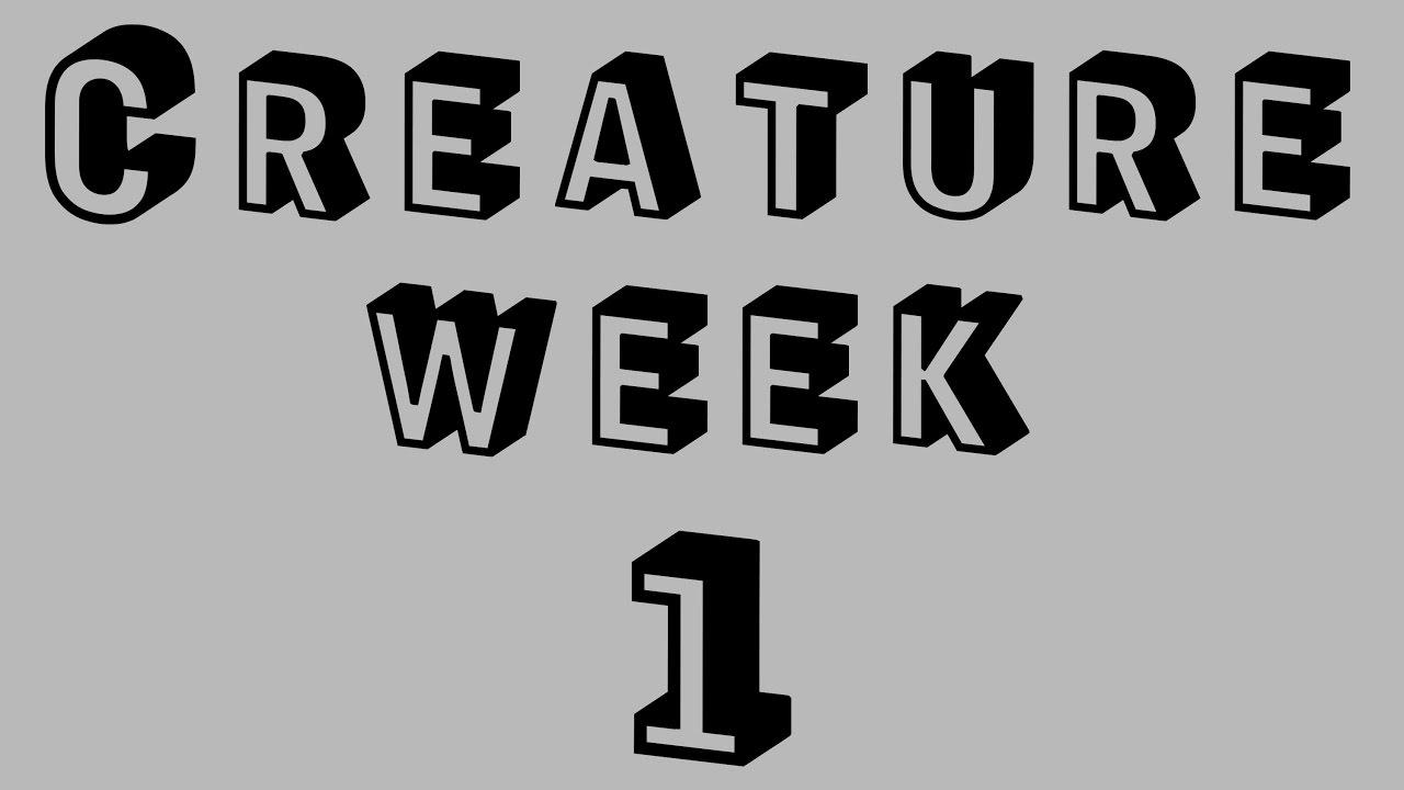 creature week