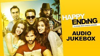 Happy Ending (Full Songs) (Jukebox) |  Saif Ali Khan, Ileana D'cruz & Govinda