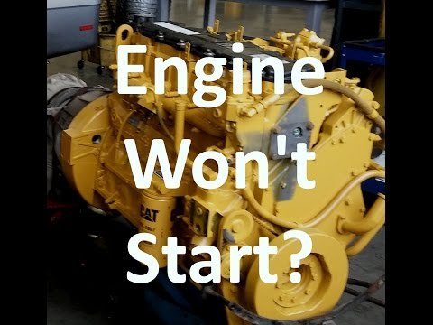 Cat Engine Won't Start Troubleshooting.  Diesel Engine Crank No Start.