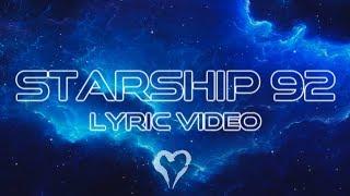 Jake Hill - Starship 92 (LYRIC)