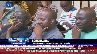 Benue Killings: Christian Body Condemns Continued Attacks