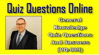 Video General Knowledge Quiz Questions And Answers - VQ-009