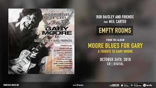 """Bob Daisley and Friends feat. Neil Carter """"Empty Rooms"""" from the album """"Moore Blues For Gary"""""""