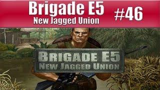 Brigade E5 - Part 46 - The Place