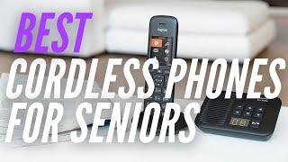 Best Cordless Phones for Seniors in 2021