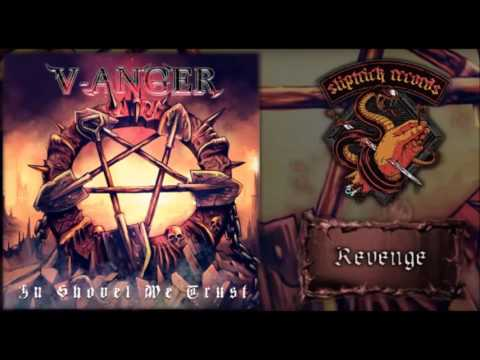 "V-ANGER ""Revenge"" from ""In Shovel We Trust"""