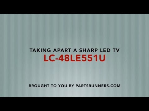 How To Take Apart An LED TV (Sharp LC-48LE551U)  Parts Runners
