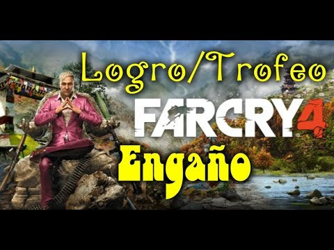 Far Cry 4 Logro / Trofeo Engaño