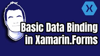 [200] All you want to know about data binding in Xamarin.Forms
