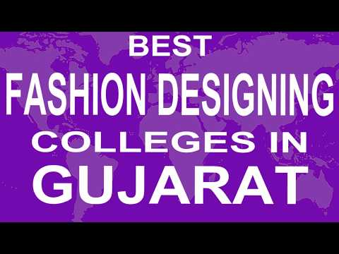 Best Fashion Designing Colleges And Courses In Gujarat Youtube