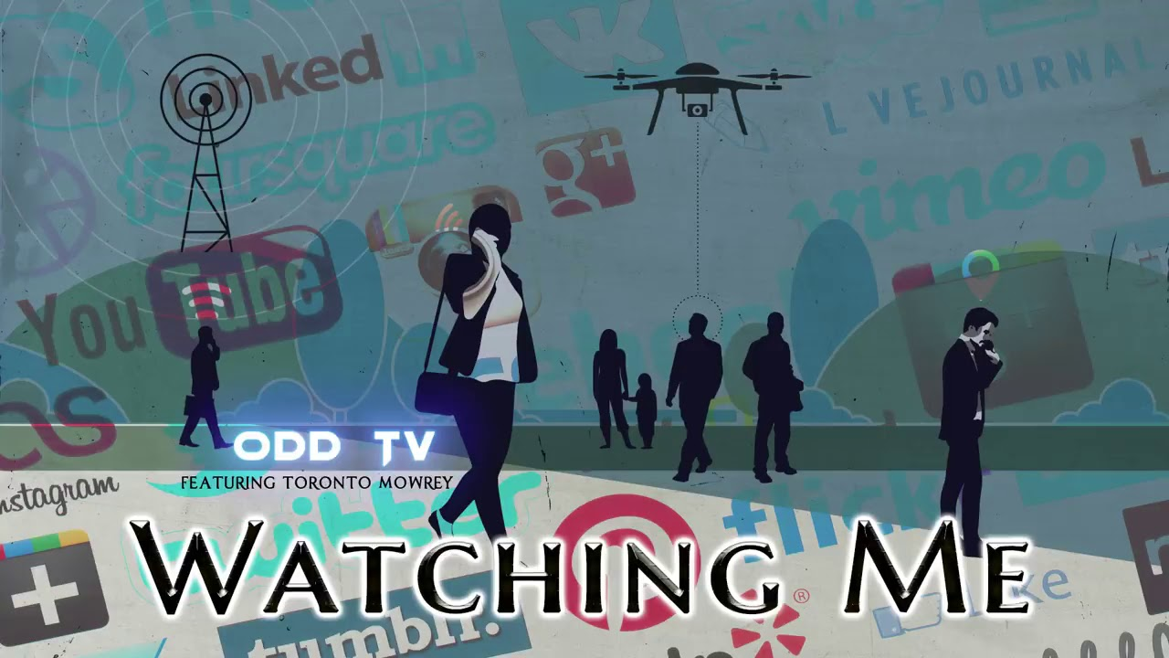 O D D TV   Watching Me feat  Toronto Mowrey Truth Music ▶️️720P