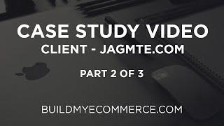 OpenCart Case Study Video - Client: JAGMTE.COM   Part 2 of 3 - Building the Store