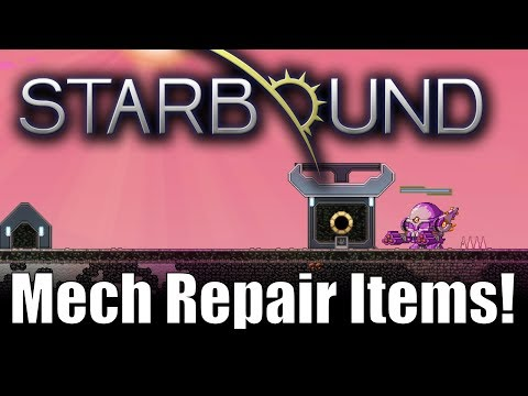 Starbound 1.3 Custom Creations: Mech Repair Items!