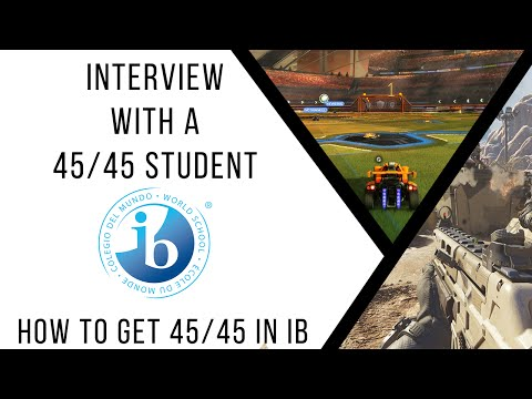 Interview with a 45/45 International Baccalaureate Student | How to Get 45/45 in IB