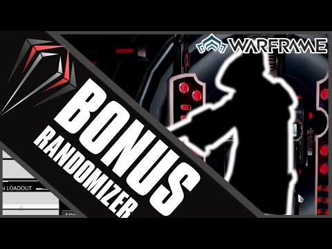 Warframe: BONUS RANDOMIZER (POST PRIME TIME 150!)