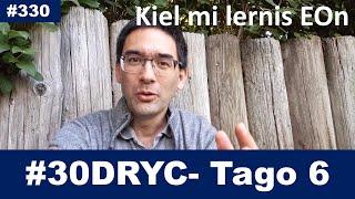 Tago 6 – Mi lernis Esperanton interalie skribi artikolojn