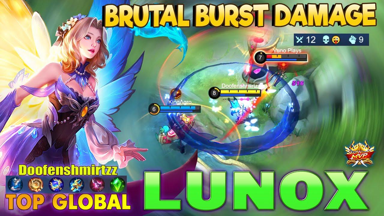 Lunox Brutal Burst Damage!Top Global Lunox By Doofenshmirtzz ~ MLBB