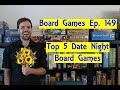 Top 5 Date Night Board Games