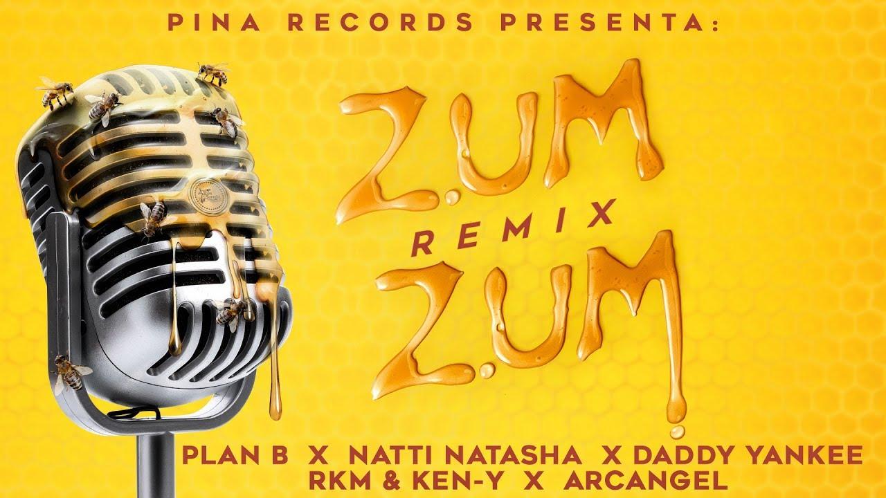 Zum Zum (Remix) ???????? - Plan B, Natti Natasha, Daddy Yankee, Rkm & Ken-Y, Arcangel [Lyric Vid