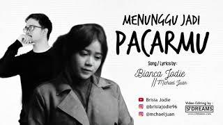 Gambar cover BIANCA JODIE - Menunggu Jadi Pacarmu -  (2nd single)