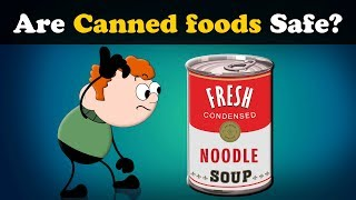 Are Canned foods Safe? | #aumsum