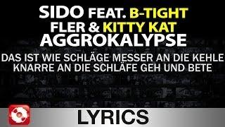 SIDO FEAT. B-TIGHT, FLER, KITTY KAT - AGGROKALYPSE AGGROTV LYRICS KARAOKE (OFFICIAL HD VERSION)