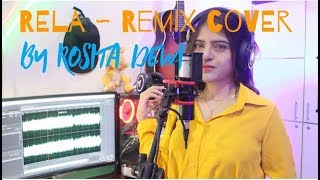 Rela - Remix Cover - By Rosita D