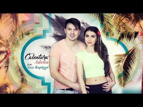 Adena ft. Geo Raphael - Calentura (Official Single)