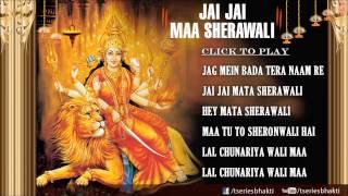 Jai Jai Maa Sherawali Full Audio Song Juke Box