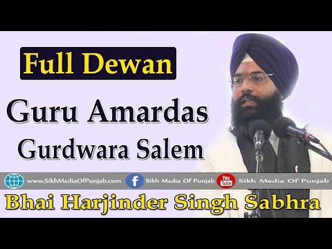 Full Dewan || Bhai Harjinder Singh Sabhra in Guru Amardas Gurdwara Salem on January 14th 2018
