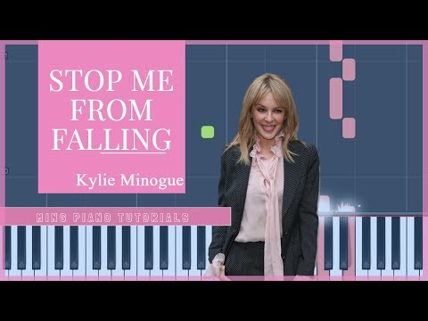 Kylie Minogue - Stop Me From Falling (Piano Tutorial) [Ming Piano Tutorials]