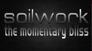 Soilwork - The Momentary Bliss | Lyrics Video