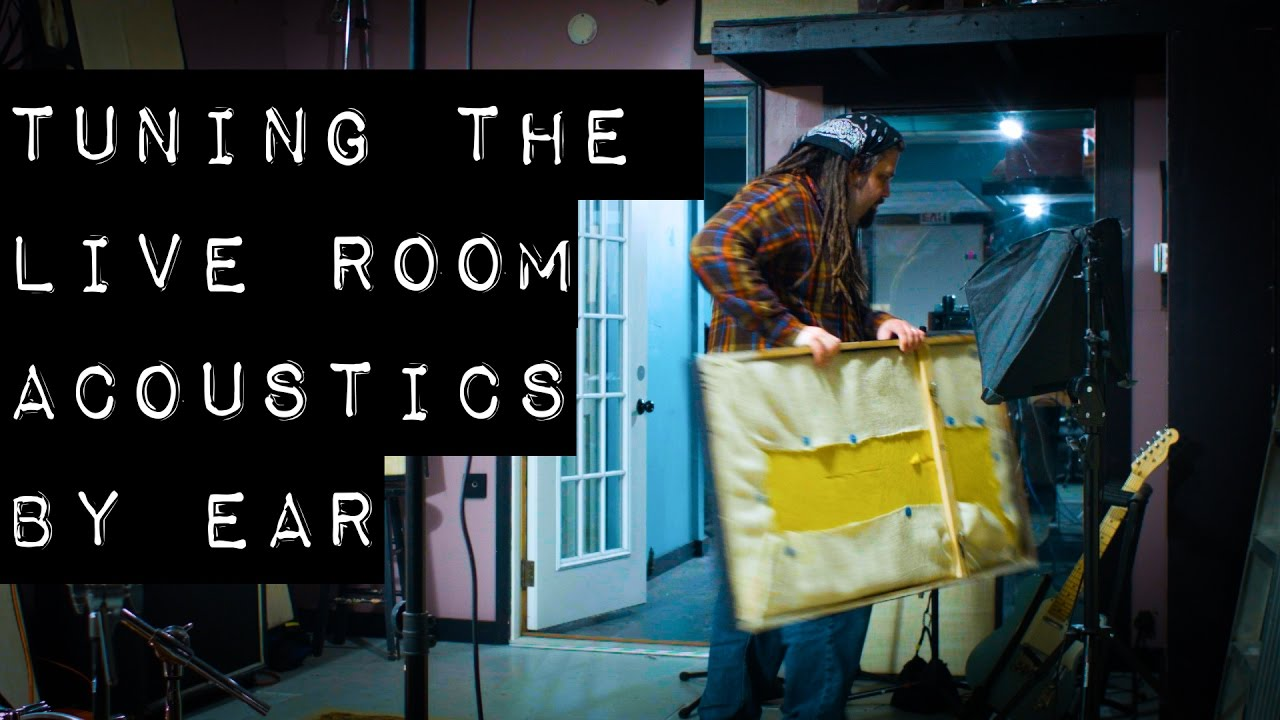 live room acoustics tuning the live room acoustics by ear 10494