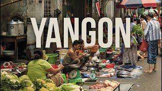 24 hours in Yangon - A cinematic Myanmar