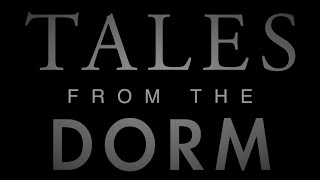 Tales from the Dorm  Room 1210 Ep  4