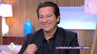 La France de Laurent Gerra - C à Vous - 28/10/2019