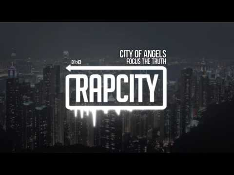 Focus The Truth - City Of Angels