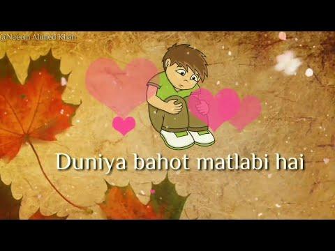 Duniya bahot matlabi hai Tum bas sath nibhate jana Awesome 💕   WhatsApp status   video