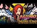 "Ballyhoo! - ""This Chick Is Wack"" (feat. Eric Rachmany & Reel Big Fish)"