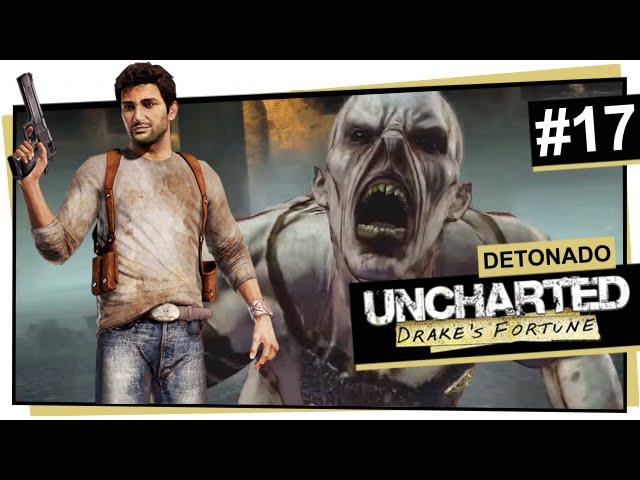 Uncharted #17 - O centro da sala do tesouro / Uncharted: Drake\'s Fortune (Português)