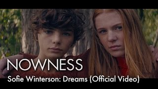 Sofie Winterson: Dreams (Official Video)