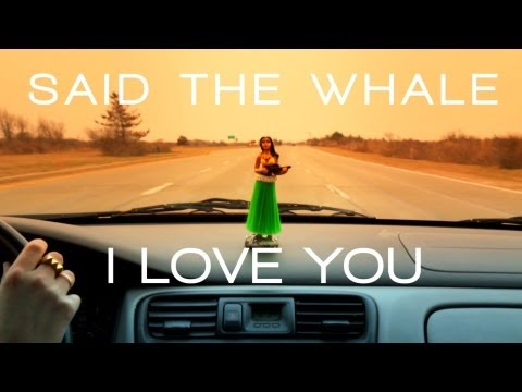"Said The Whale - ""I Love You"" lyric video"