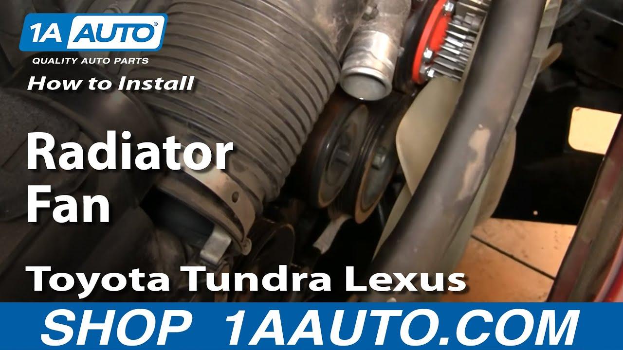 How To Replace Radiator Fan 00 04 Toyota Tundra Youtube